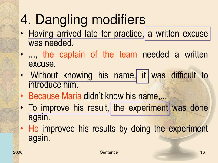 4. Dangling modifiers