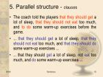 5 parallel structure clauses