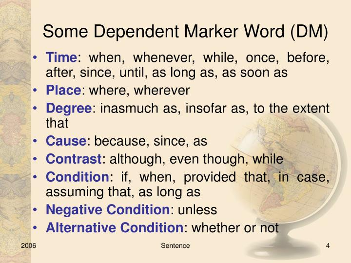 Some Dependent Marker Word (DM)