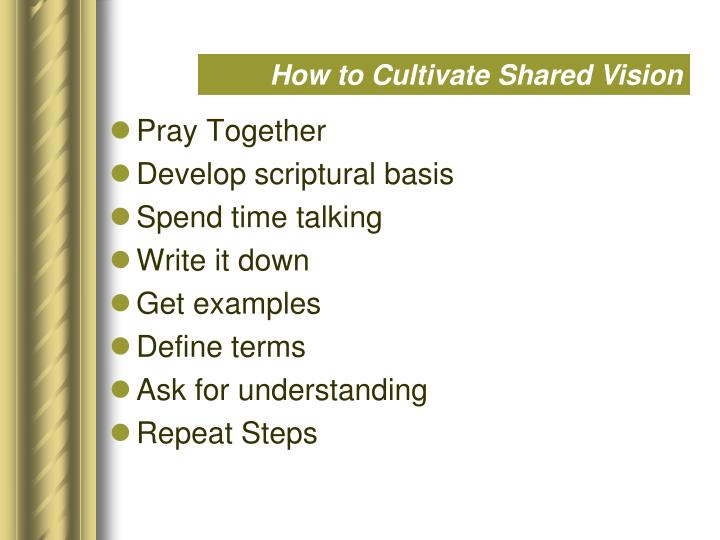 How to Cultivate Shared Vision