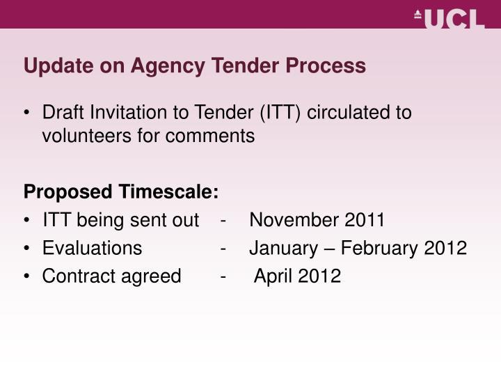 Update on Agency Tender Process