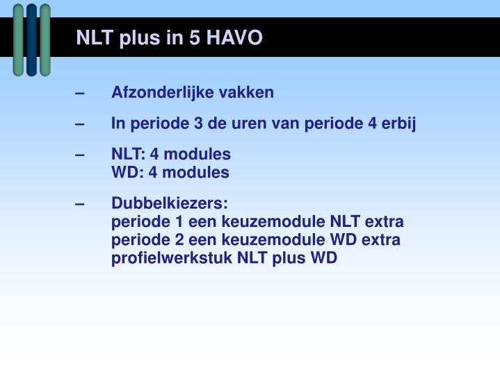 NLT plus in 5 HAVO