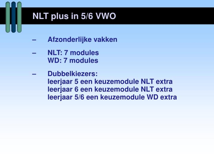 NLT plus in 5/6 VWO