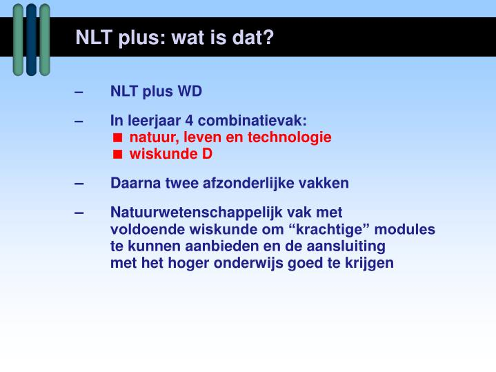 NLT plus: wat is dat?
