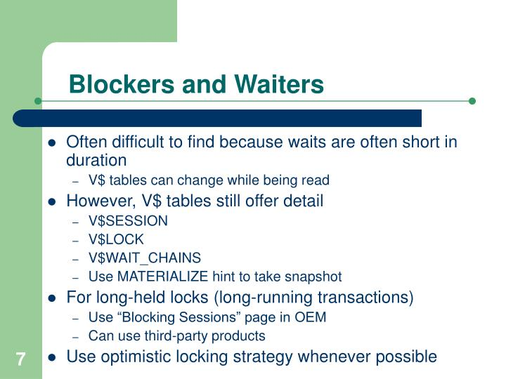 Blockers and Waiters