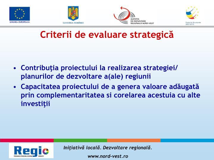 Criterii de evaluare strategică