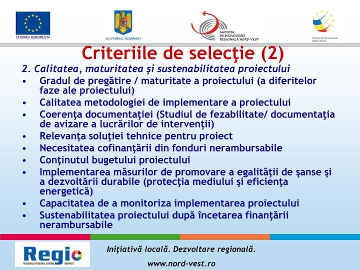 Criteriile de selecţie