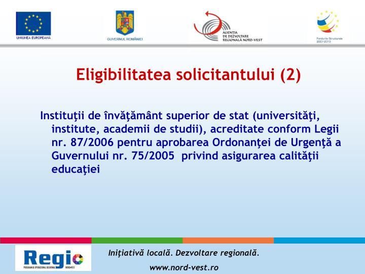 Eligibilitatea solicitantului (2)