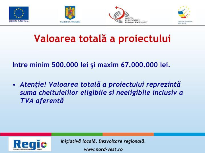 Valoarea totală a proiectului