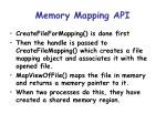 memory mapping api