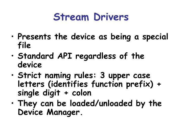 Stream Drivers