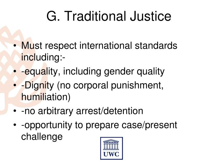 G. Traditional Justice