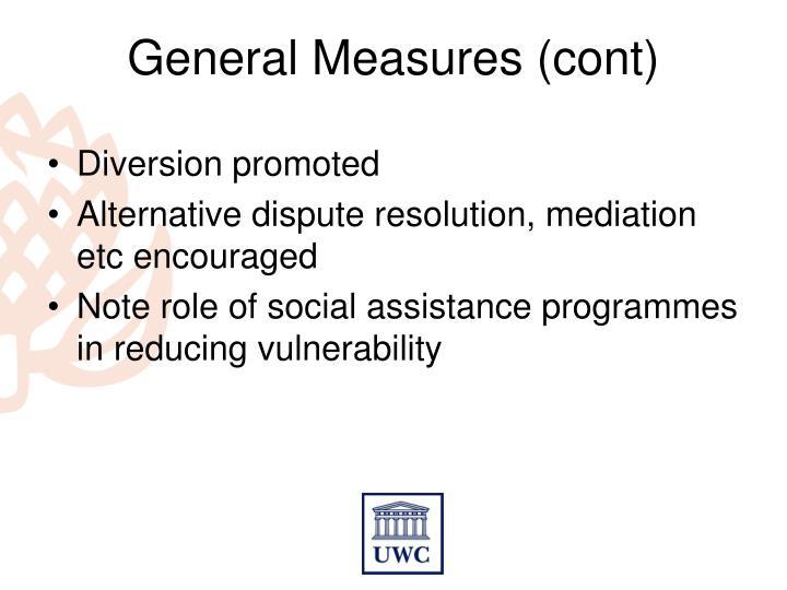 General Measures (cont)