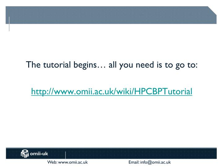 The tutorial begins… all you need is to go to: