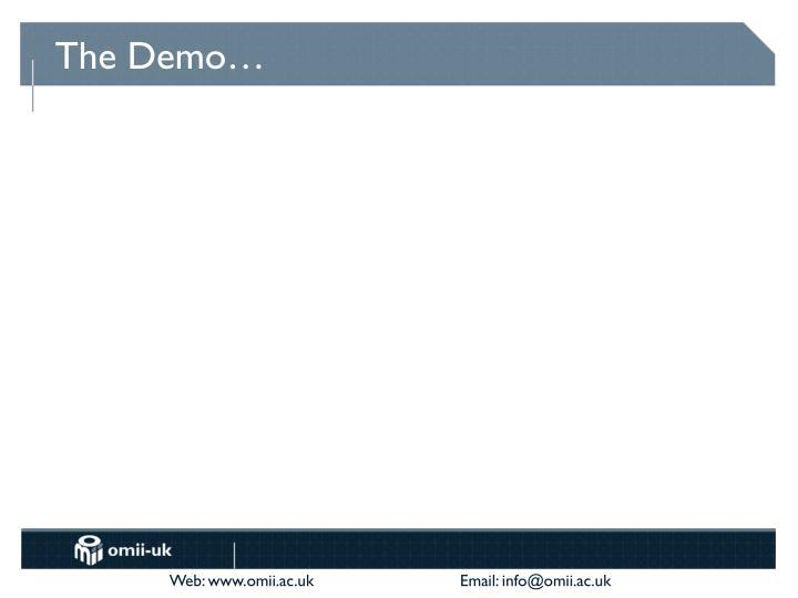 The Demo…