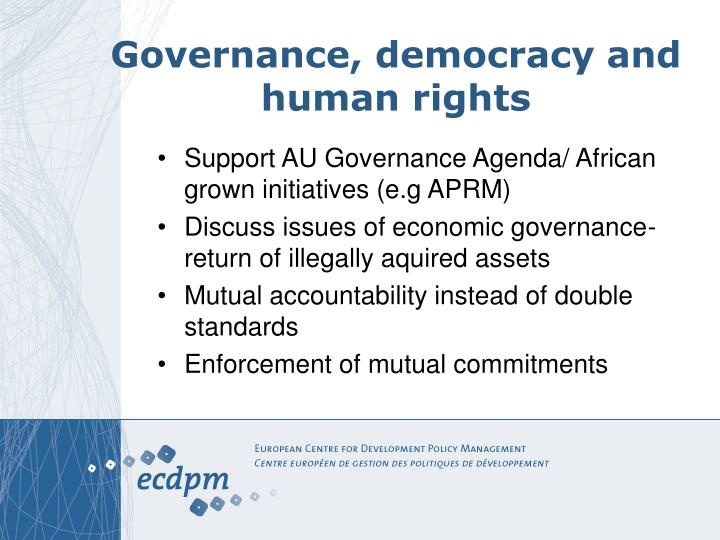 Governance, democracy and human rights