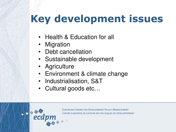 Key development issues