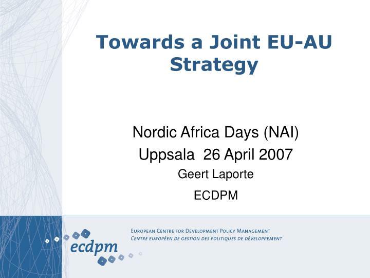 towards a joint eu au strategy
