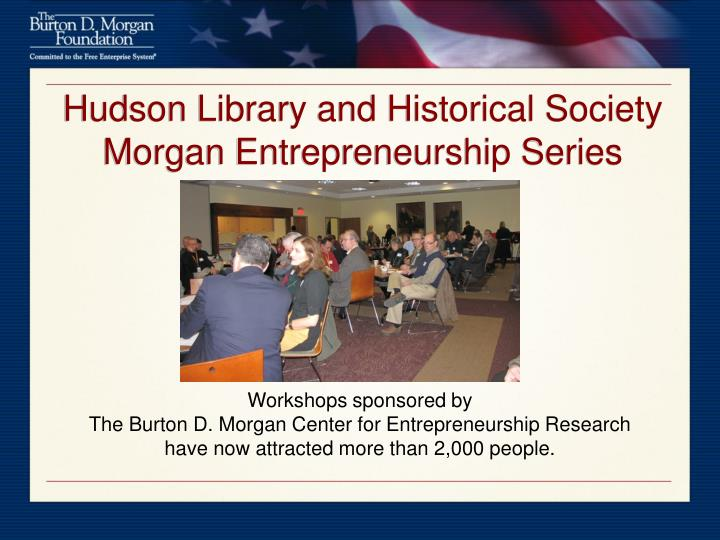 Hudson Library and Historical Society Morgan Entrepreneurship Series