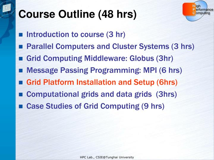 Course Outline (48 hrs)