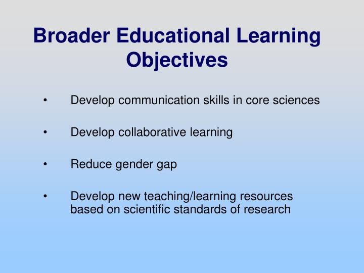 Broader Educational Learning Objectives