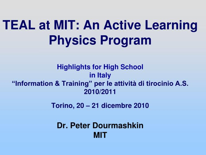 TEAL at MIT: An Active Learning Physics Program