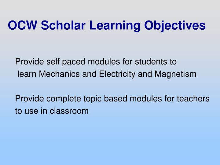 OCW Scholar Learning Objectives