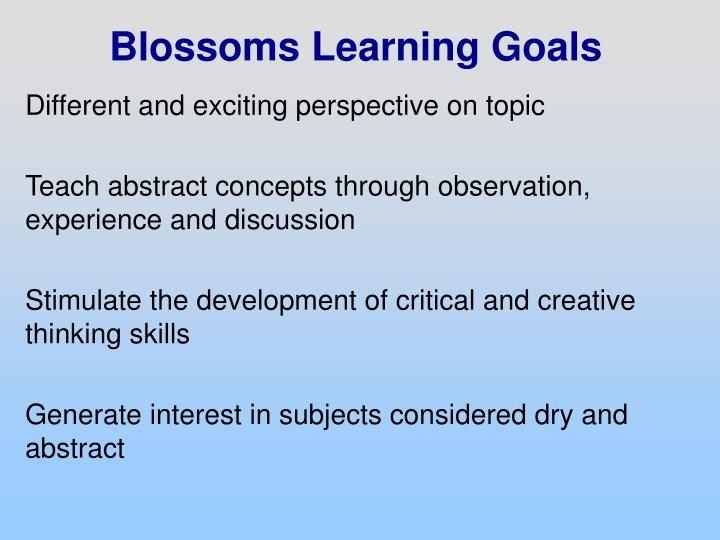 Blossoms Learning Goals