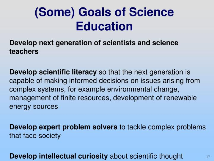 (Some) Goals of Science Education