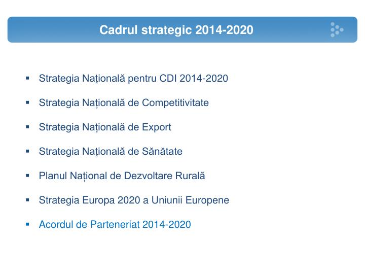 Cadrul strategic 2014-2020