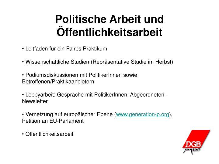 Politische Arbeit und Öffentlichkeitsarbeit
