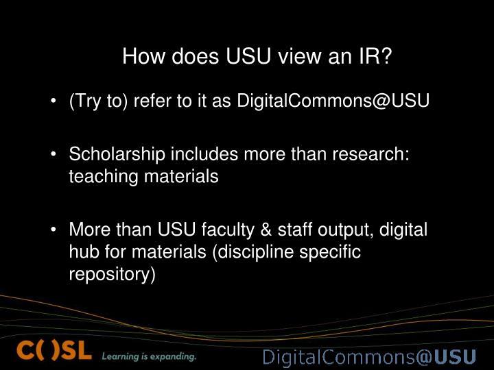 How does USU view an IR?