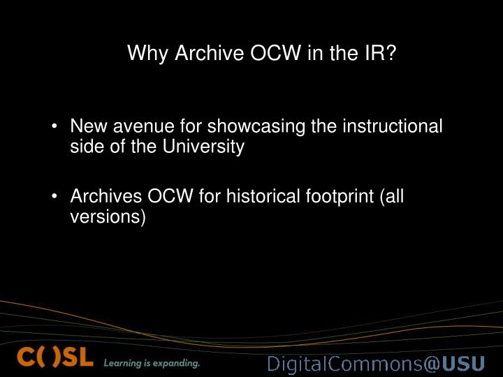 Why Archive OCW in the IR?