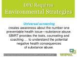 dfc requires environmental strategies