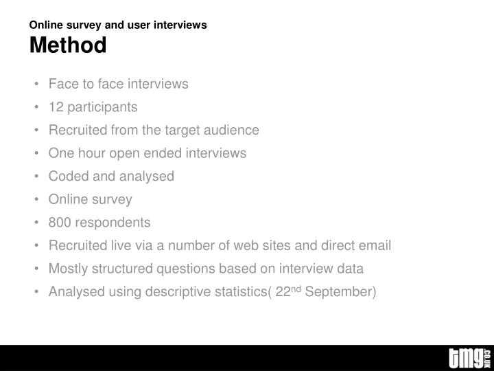 Online survey and user interviews