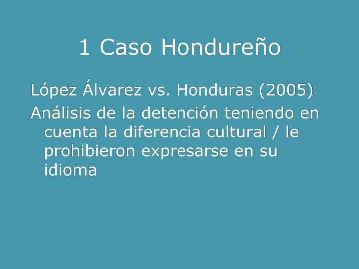 1 Caso Hondureño