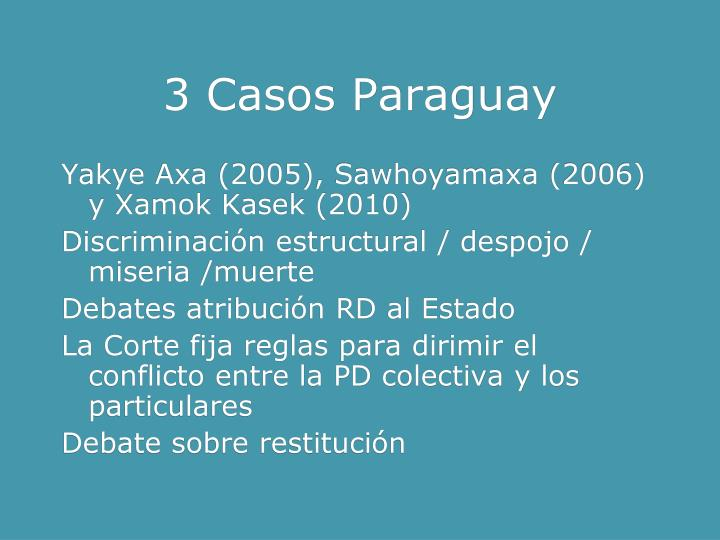 3 Casos Paraguay