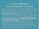 4 caso x kmok discriminaci n de facto