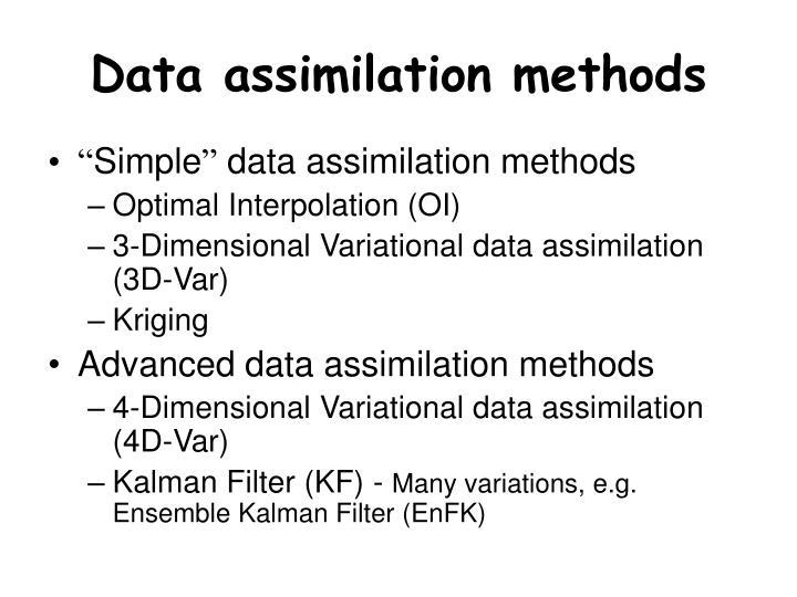 Data assimilation methods
