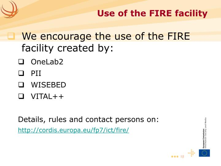 We encourage the use of the FIRE facility created by