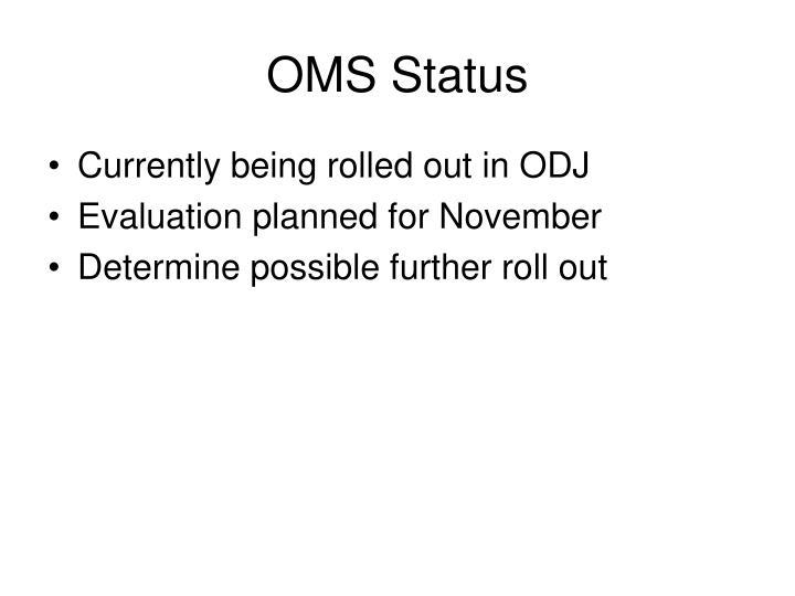 OMS Status