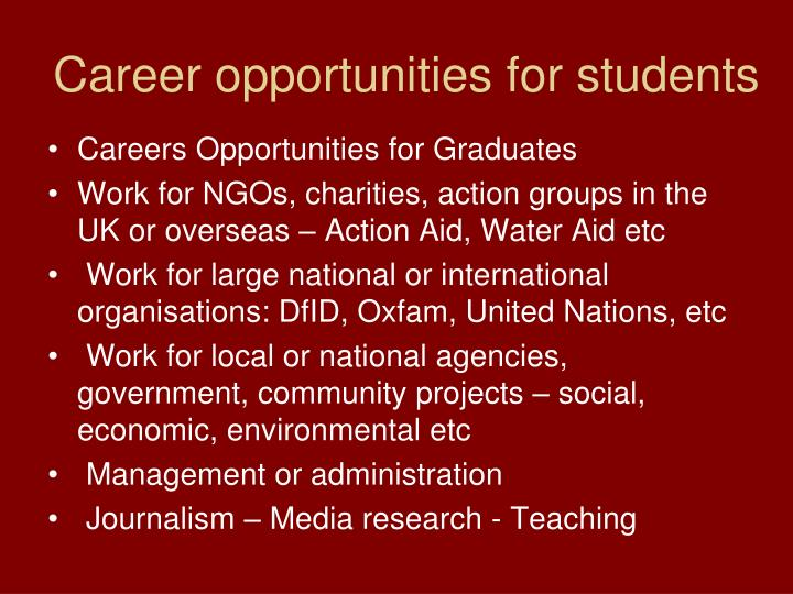 Career opportunities for students