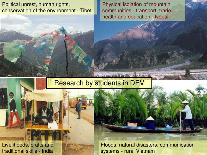 Political unrest, human rights, conservation of the environment - Tibet