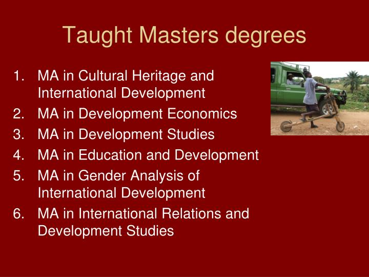 Taught Masters degrees