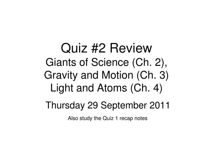 Quiz #2 Review