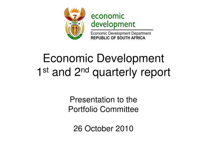 economic development 1 st and 2 nd quarterly report