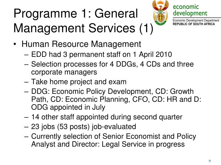 Programme 1: General Management Services (1)