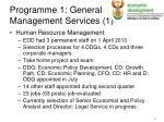 programme 1 general management services 1