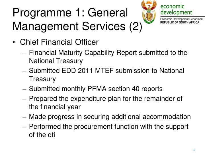 Programme 1: General Management Services (2)