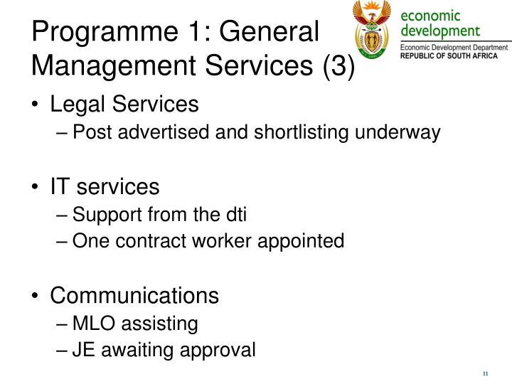 Programme 1: General Management Services (3)